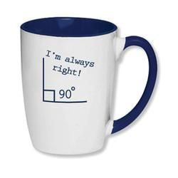 I'm Always Right Math Mug  $ 12.00