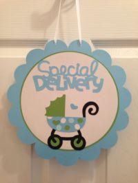 Baby shower door sign. Cricut | Baby Shower Ideas | Pinterest
