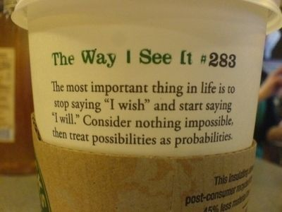 To break the rule on the cup, I wish Starbucks still made cups with sayings!