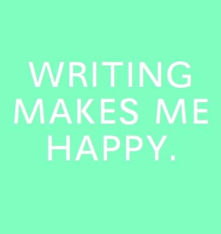 writing makes me happy