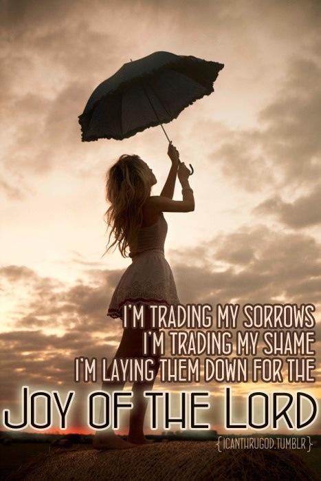 I'm trading my sorrows...