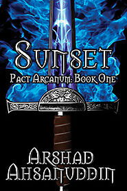 The Pact Arcanum series by Arshad Ahsanuddin