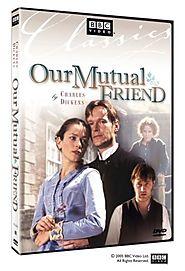 Our Mutual Friend (1998) BBC