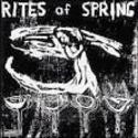 1985 Rites of Spring - Rites of Spring