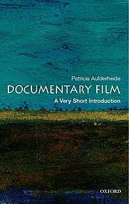 Documentary Ethics and the Art of the Interview | Documentary Film: A Very Short Introduction