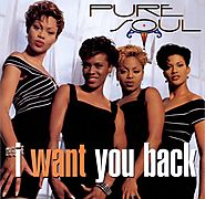 "98. ""I Want You Back"" - Pure Soul"