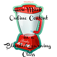 How much Online Content in Blended Learning? | Hot Lunch Tray