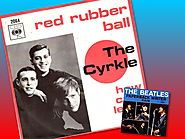 """""""Red Rubber Ball"""" - Cyrkle (""""Paperback Writer"""")"""