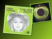 """Those Were The Days"" - Mary Hopkin (""Hey Jude"")"