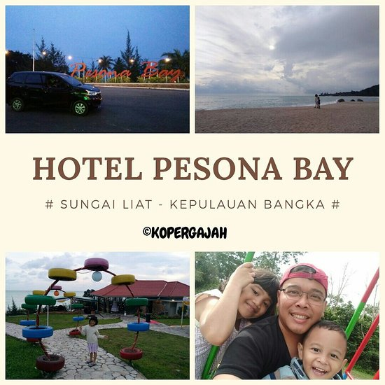 Pesona Bay Sea View Hotel Sungailiat Indonesia Ulasan