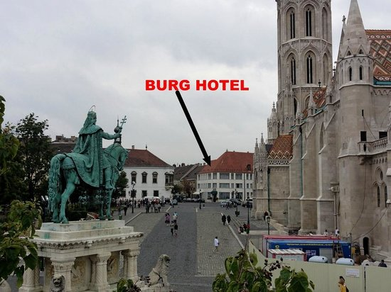 View Of Hotel Burg From Fisherman S Bastion Picture Of