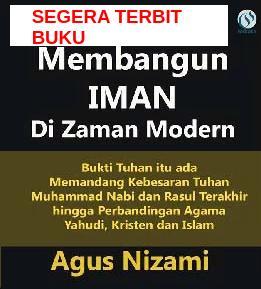 """Buku """"Membangun IMAN Di Zaman Modern"""" oleh Agus Nizami"""