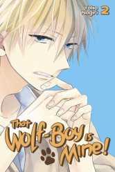 That Wolf Boy Is Mine! Kodansha Comics