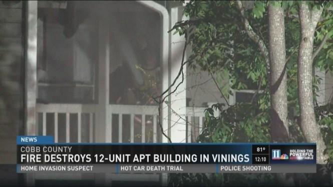 Fire Destroys 12 Unit Apartment Building In Vinings
