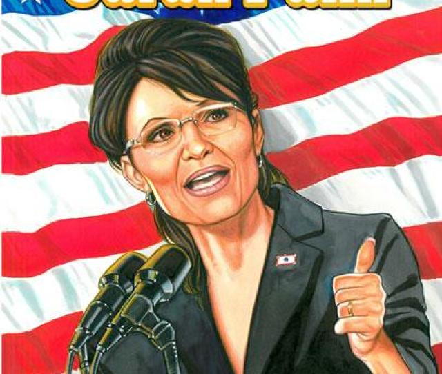 Of Januarys Release Of Female Force Hillary Clinton Bluewater Comics Announced This Week That They Will Be Publishing Female Force Sarah Palin