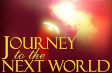 Journey to the Next World