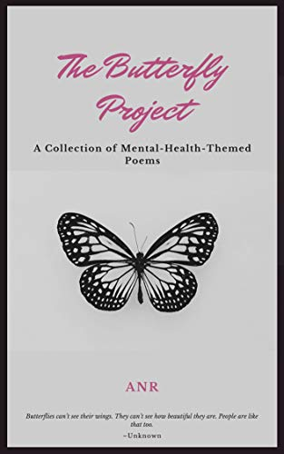 The Butterfly Project: A Mental Health Themed Poetry Book