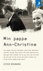 Ester Roxberg: Min pappa Ann-Christine