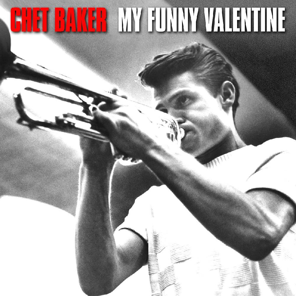Album Cover For Chet Bakers My Funny Valentine