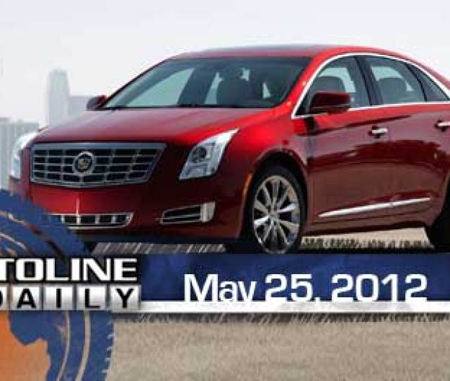 Episode  Ig Metall Wont Help Uaw Chrysler Wins Ad Award First Look  Cadillac Xts Autoline Daily