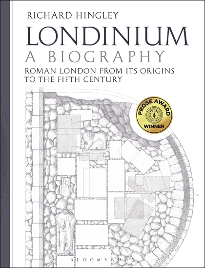 Londinium: A Biography: Roman London from its Origins to