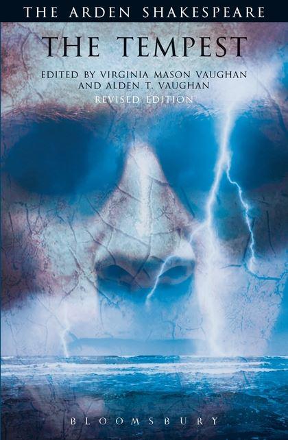 The Tempest Third Series Arden Shakespeare William Shakespeare Alden T Vaughan Bloomsbury