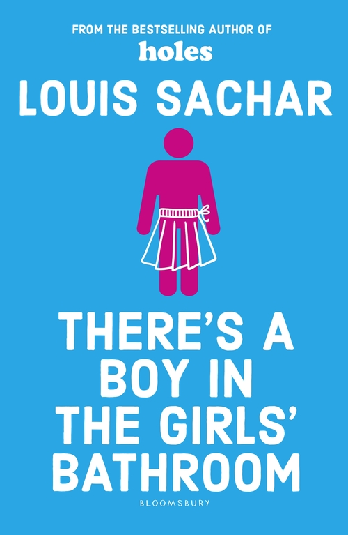 Theres a Boy in the Girls Bathroom Louis Sachar