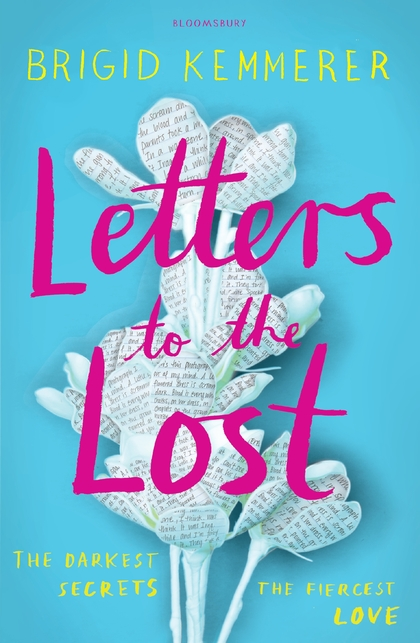 Letters to the Lost Brigid Kemmerer Bloomsbury Childrens
