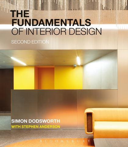 The Fundamentals Of Interior Design Fundamentals Simon Dodsworth