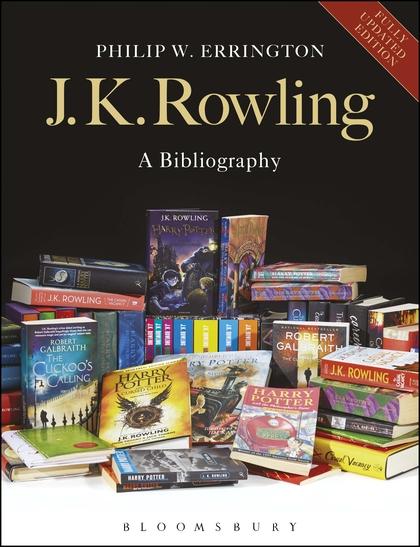 J. K. Rowling Livres : rowling, livres, Rowling:, Bibliography:, Updated, Edition:, Philip, Errington:, Bloomsbury, Academic