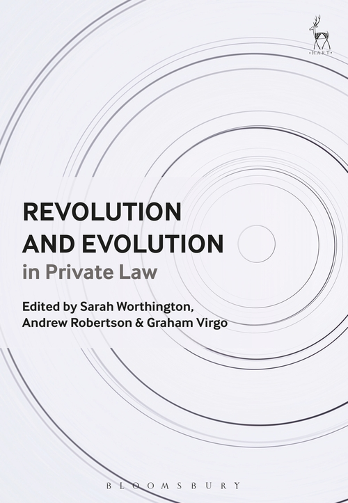 Revolution and Evolution in Private Law: Sarah Worthington