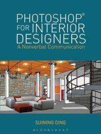Photoshop for Interior Designers: A Nonverbal ...