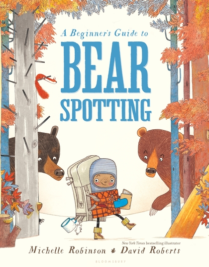 A Beginner's Guide To Bear Spotting Michelle Robinson