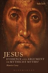 Cover image of Mauruce Casey's new book About Jesus: Evidence and Argument or Mythicist Myths?