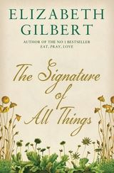 Media of The Signature of All Things