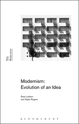 Modernism: Evolution of an Idea (New Modernisms) Sean