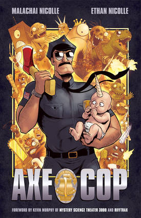 Axe Cop: insane comic collaboration between 5 year old and his 29