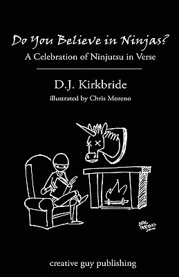 Do-You-Believe-In-Ninjas-Kirkbride-D-J-9781894953764