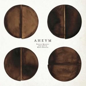 The Kronos Quartet Aheym