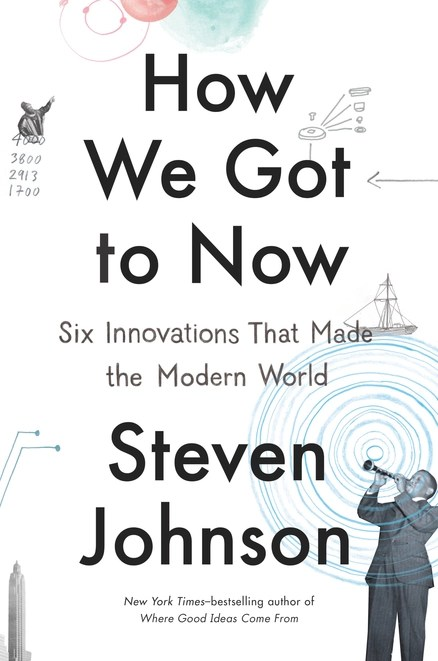 Great ideas that changed the world, and the people they rode in on