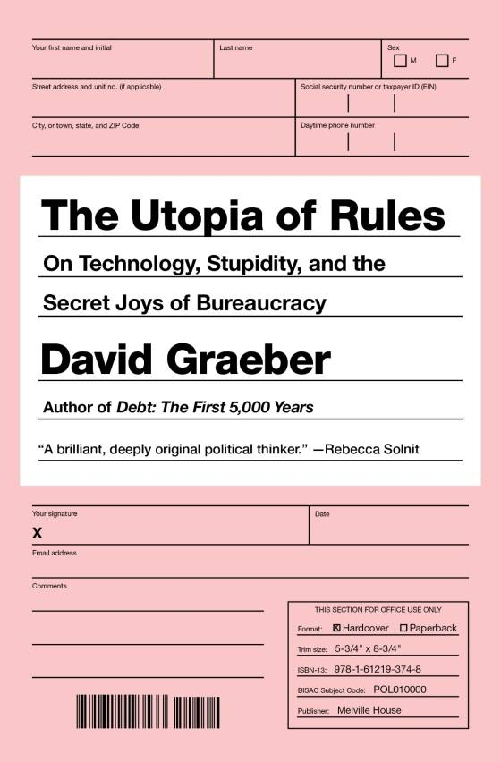 Thesis Support Essay The Utopia Of Rules On Technology Stupidity And The Secret Joys Of  Bureaucracy Is Only  Pages Long  Three Essays An Introduction And An  Afterword  Business Essay Structure also Essays About Health David Graebers The Utopia Of Rules On Technology Stupidity And  Thesis Statements Examples For Argumentative Essays