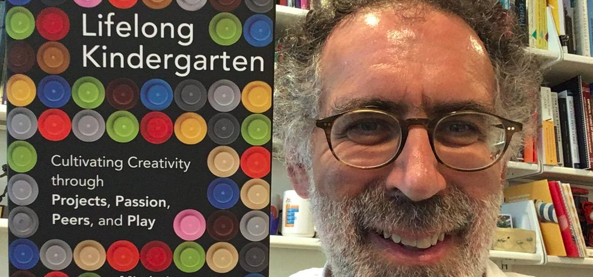Lifelong Kindergarten: how to learn like a kid, by the co-creator of Scratch