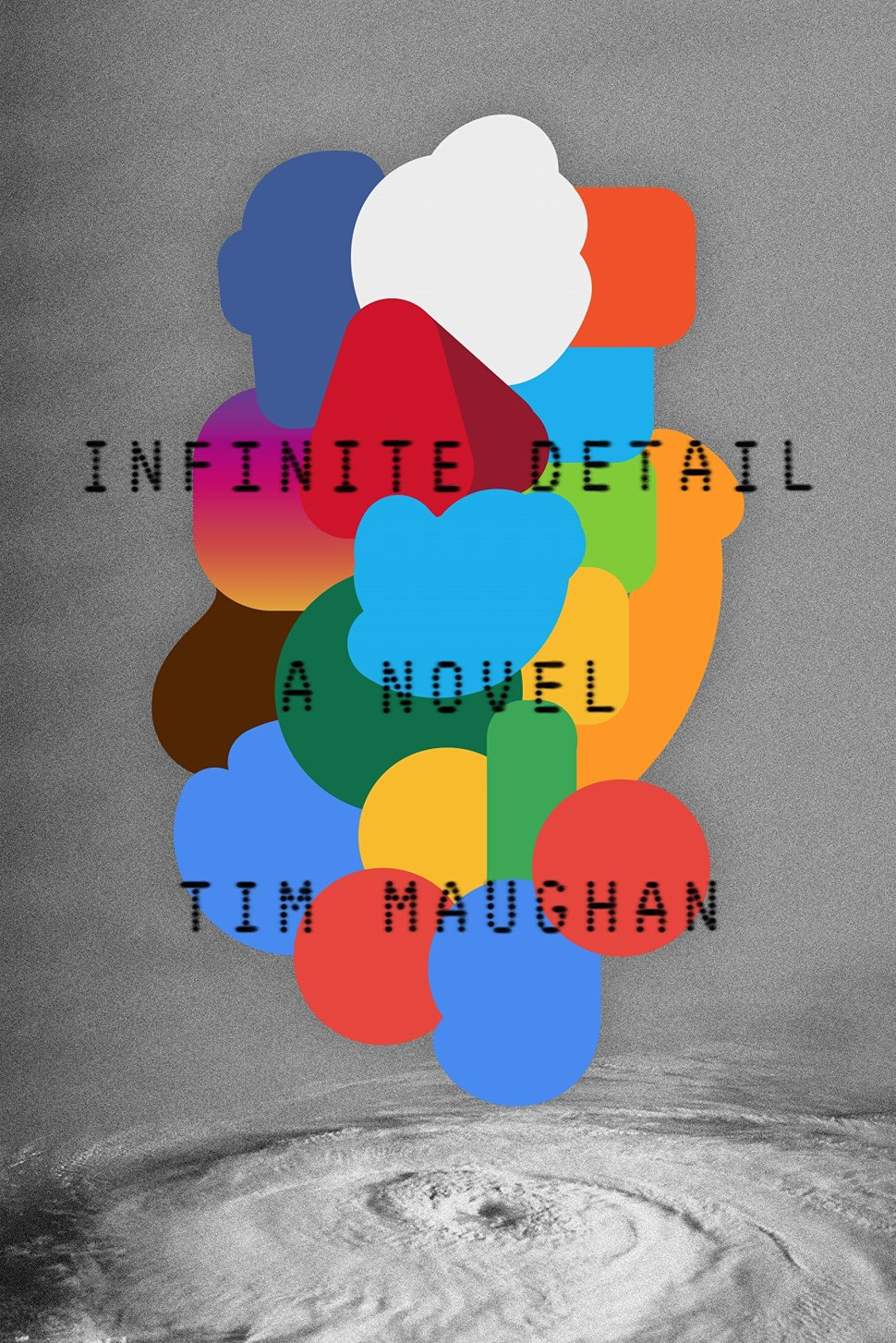 Tim Maughan s Infinite Detail: a debut sf novel about counterculture, resistance, and the post-internet apocalypse