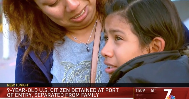 Border Patrol detains 9 year old U.S. citizen for 36 hours after falsely accusing her of lying about her identify