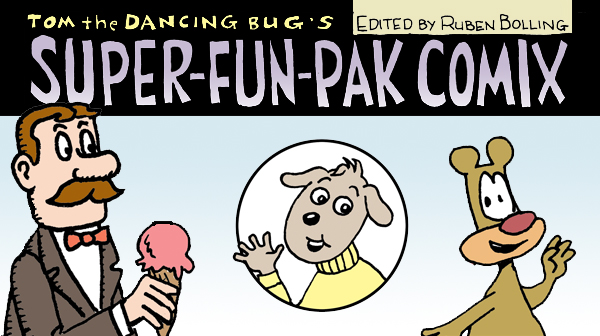 Super-Fun-Pak Comix, feat. Anthropomorphic Climate Change, and More!