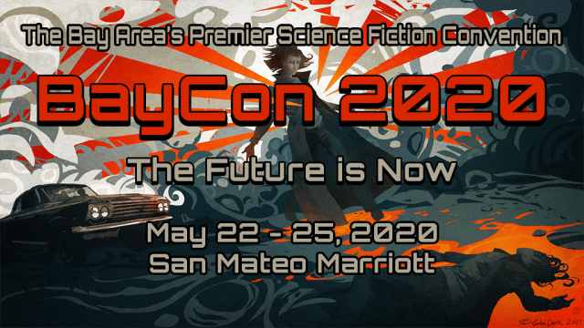 I'm the Author Guest of Honor at Baycon 2020, May 22-25!