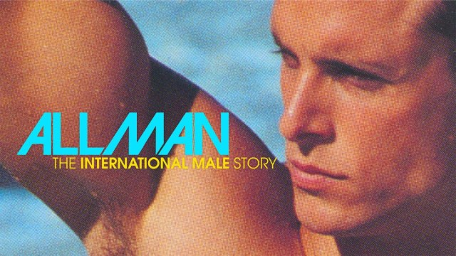"There's going to be an ""International Male"" documentary"