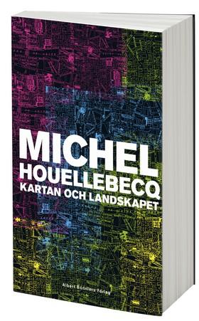 """Michel Houellebecq, """"Kartan och landskapet"""" (2011)"""