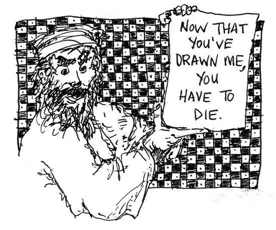 """""""Draw Me and Die"""" - Brad Kostynuik"""
