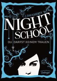 Night School von C. J. Daugherty